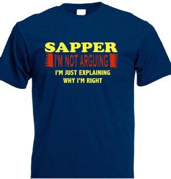 SAPPER I'M NOT ARGUING  TSHIRT